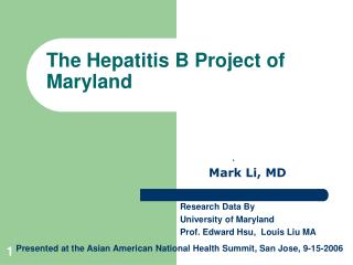 The Hepatitis B Venture of Maryland