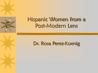 Hispanic Ladies from a Post-Present day Lens