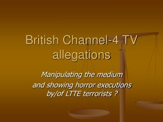 English Channel-4 television claims
