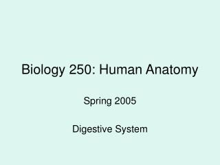 Science 250: Human Life systems