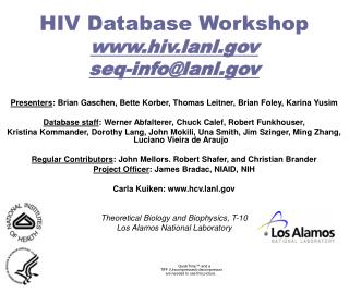 HIV Database Workshop hiv.lanl seq-info@lanl