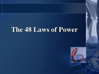 The 48 Laws of Force