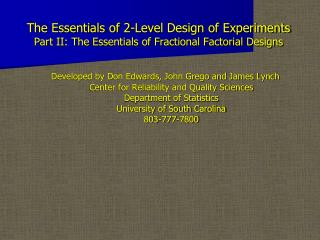The Essentials of 2-Level Outline of Analyses Part II: The Essentials of Fragmentary Factorial Plans