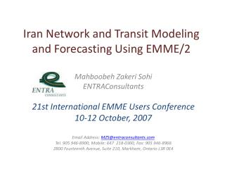 Iran System and Travel Displaying and Guaging Utilizing EMME/2