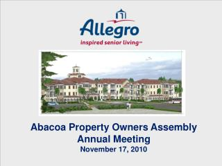 Abacoa Property Proprietors Gathering Yearly Meeting November 17, 2010