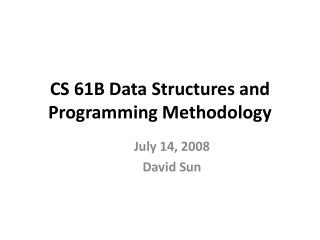 CS 61B Information Structures and Programming Strategy