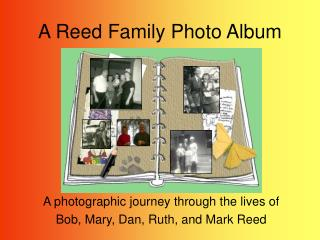 A Reed Family Photograph Collection