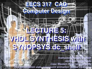 Address 5: VHDL Combination with SYNOPSYS dc_shell