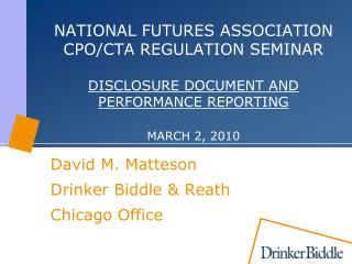 NATIONAL Prospects Affiliation CPO/CTA REGULATION Workshop Revelation Record AND Execution REPORTING Walk 2, 2010