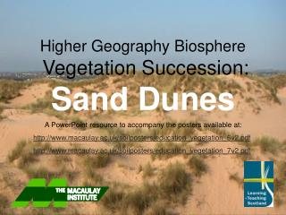 Higher Geology Biosphere Vegetation Progression: Sand Hills