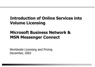 Presentation of Online Administrations into Volume Permitting Microsoft Business System and MSN Errand person Associate