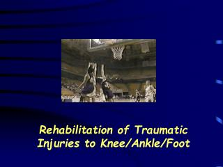 Recovery of Traumatic Wounds to Knee/Lower leg/Foot