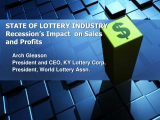 Condition OF LOTTERY INDUSTRY Subsidence's Effect on Deals and Benefits