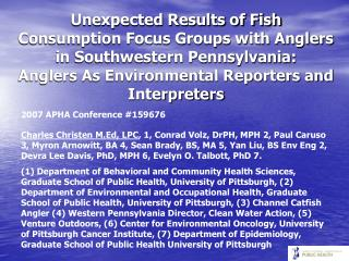 Surprising Consequences of Fish Utilization Center Gatherings with Fishermen in Southwestern Pennsylvania: Fishers As Na