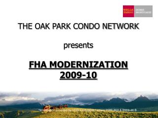 THE OAK PARK Condominium System presents FHA MODERNIZATION 2009-10