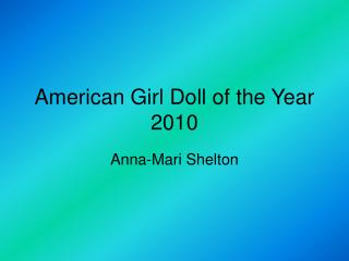 American Young lady Doll of the Year 2010