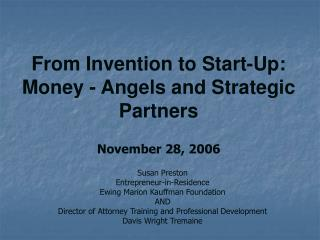 From Innovation to Fire up: Cash - Holy messengers and Vital Accomplices November 28, 2006