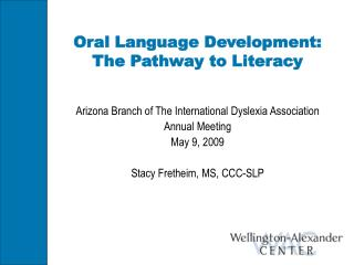 Oral Dialect Advancement: The Pathway to Education