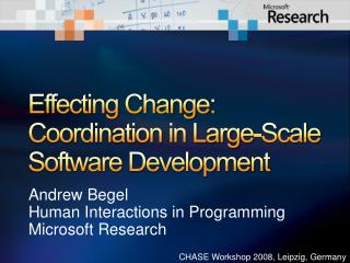 Affecting Change: Coordination in Huge Scale Programming Advancement