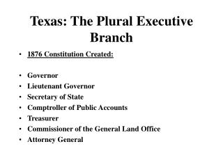 Texas: The Plural Official Branch