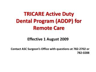 TRICARE Dynamic Obligation Dental Project (ADDP) for Remote Consideration