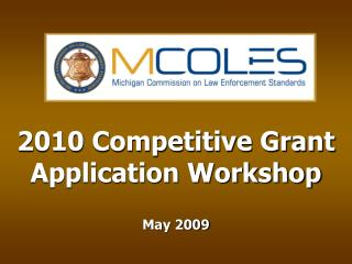 2010 Focused Stipend Application Workshop May 2009