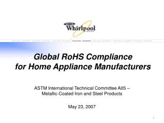 Worldwide RoHS Consistence for Home Machine Makers