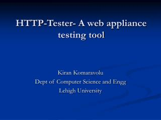 HTTP-Analyzer A web apparatus testing device