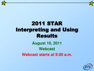 2011 STAR Translating and Utilizing Results