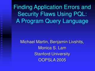 Discovering Application Blunders and Security Blemishes Utilizing PQL: A System Question Dialect