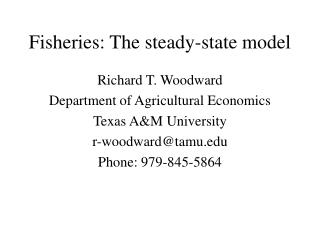 Fisheries: The consistent state model