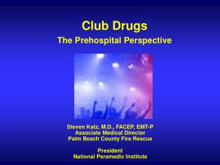 Club Medicates The Prehospital Point of view