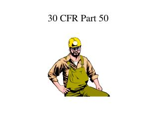 30 CFR Section 50