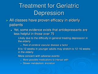 Treatment for Geriatric Sorrow