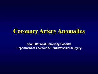 Coronary Supply route Peculiarities