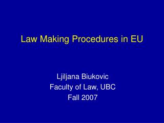 Law Making Systems in EU