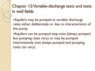 Section 12:Variable-release t ests and tests in well fields