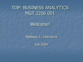 TOP: BUSINESS Examination MGT 2206 001 Welcome!
