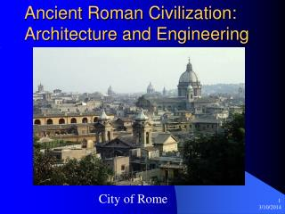 Old Roman Human progress: Design and Building