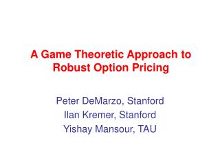 A Diversion Theoretic Way to deal with Hearty Choice Valuing