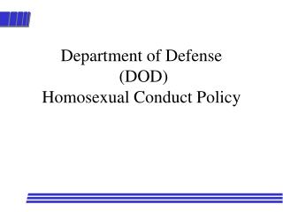 Division of Guard (DOD) Gay person Conduct Strategy