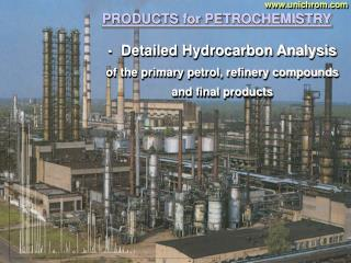 Itemized Hydrocarbon Investigation of the essential petrol, refinery mixes and last items