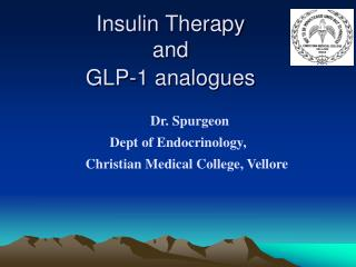 Insulin Treatment and GLP-1 analogs