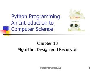 Python Programming: A Prologue to Software engineering