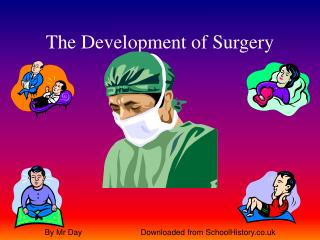 The Advancement of Surgery