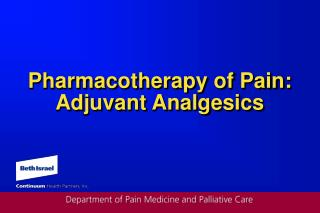 Pharmacotherapy of Torment: Adjuvant Analgesics