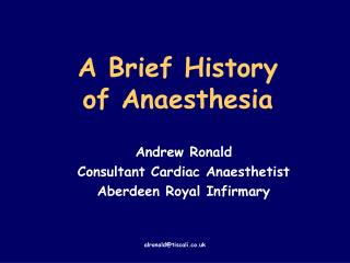 A Brief History of Anesthesia