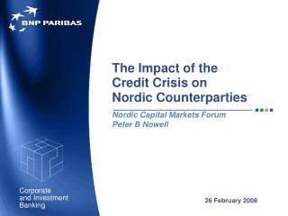 The Effect of the Credit Emergency on Nordic Counterparties