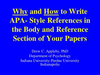 Why and How to Compose APA-Style References in the Body and Reference Area of Your Papers