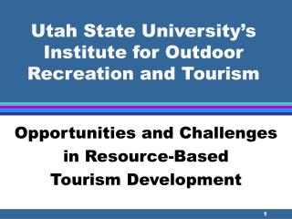 Utah Express College's Organization for Open air Diversion and Tourism